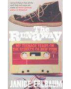 The runaway – My Teenage Years on the Streets of New York