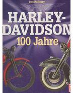 Harley-Davidson  - 100 Jahre