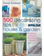 500 Decorating Tips for the House and Garden