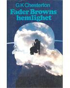 Fader Browns hemlighet