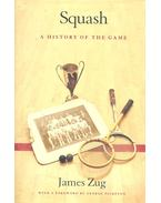 Squash – A History of the Game