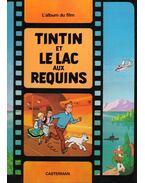 Les aventures de Tintin: Tintin et le lac aux requins