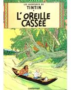 Les aventures de Tintin: L'oreille cassé