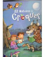 22 Histoires a croquer