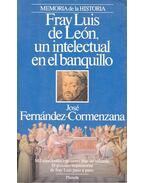 Fray Luis de Leon, un intelectual an el banquillo