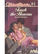 Touch the Heaven