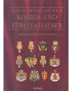 Die europäischen Königs- und Fürstenhäuser