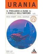 Il peruludo a Dune 3 : I ribelli dell'imperio