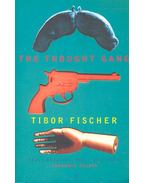 The Thought Gang - Fischer Tibor