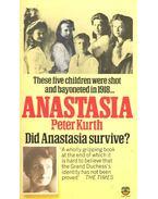Anastasia – Did Anastasia Survive?