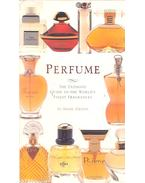 Perfume – The Ultimate Guide