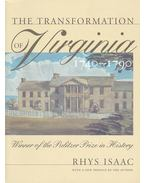 The Transformation of Virginia 1740-1790