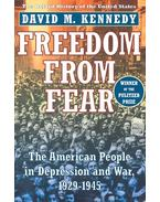 Freedom from Fear – The American People in Depression and War, 1929-1945