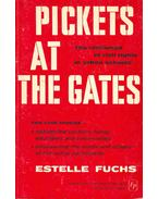 Pickets at the Gates