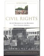 Africana – Civil Rights – An A-Z Reference of the Movement that Changed America - APPIAH, KWAME ANTHONY – GATES, HENRY LOUIS ( editor)