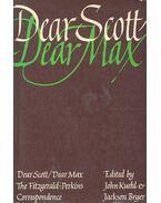 Dear Scott/Dear Max – The Fitzgerald-Perkins Correspondence