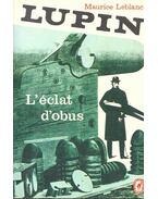 Lupin – L'eclat d'obus