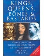 Kings, Queens Bones and Bastards