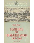 Geschichte der Polnischen Nation 1916-1960