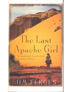 The Last Apache Girl