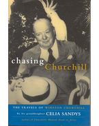 Chasing Churchill - The Travels of Winston Churchill
