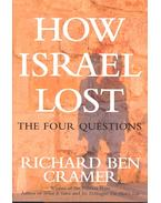 How Israel Lost – The Four Questions