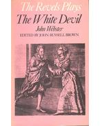 John Webster – The Revels Plays – The White Devil