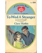 To Wed a Stranger