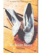 My Silver Shoes