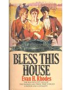 Blass This House