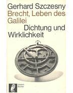 Brecht, Leben des Galilei – Dichtung und Wirklichkeit