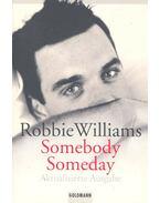 Somebody Someday - Aktualisierte Neuausgabe