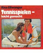 Tennisspielen - leicht gemacht