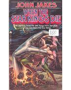 When the Star Kings Die