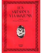 Los salesianos y la amazonia II: Relaciones Etnográficas y Geográficas