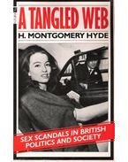 A Tangled Web -  Sex Scandals in British Politics and Society