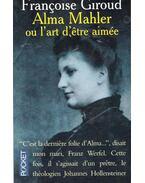 Alma Mahler, ou l'art d'etre aimée