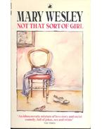 Not That Sort of Girl