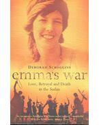 Emma's War – Love, Betrayal and Death in the Sudan