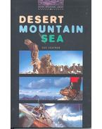 Desert Mountain Sea (abridged)
