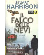 Il falco delle nevi (Titolo originale dell'opera: The Snow Falcon)