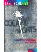 Cocaine Nights - Ballard, J. G.