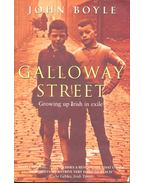 Galloway Street – Growing up Irish in exile