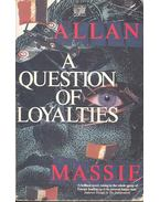 A Question of Loyalties