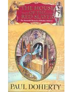 The House of the Red Slayer