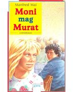 Moni mag Murat