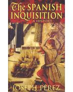 The Spanish Inquisition – A History