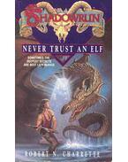 Shadowrun #6 - Never Trust An Elf