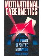 Motivational Cybernetics - The Power of Positive Motivation