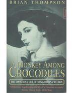 A Monkey Among Crocodiles – The Disastrous Life of Mrs Georgina Weldon
